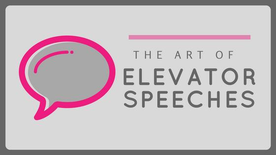 The Art of Elevator Speeches