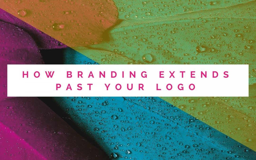 How Branding Extends Past Your Logo
